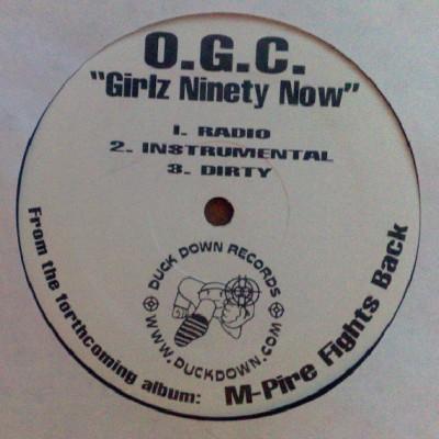 O.G.C. - Shoot To Kill / Girlz Ninety Now