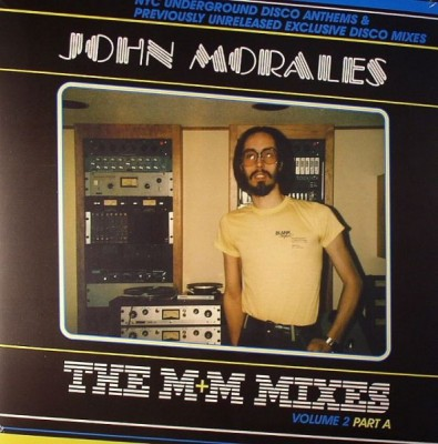 John Morales - The M+M Mixes Volume 2 Part A