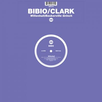 Bibio / Clark - Willenhall / Baskerville Grinch