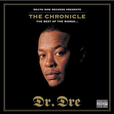 Dr. Dre - The Chronicle (The Best Of The Works...)