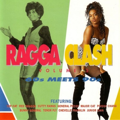 Various - Ragga Clash Volume 3: 60s Meets 90s