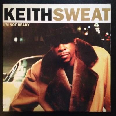Keith Sweat - I'm Not Ready