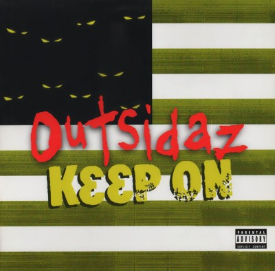 Outsidaz - Keep On