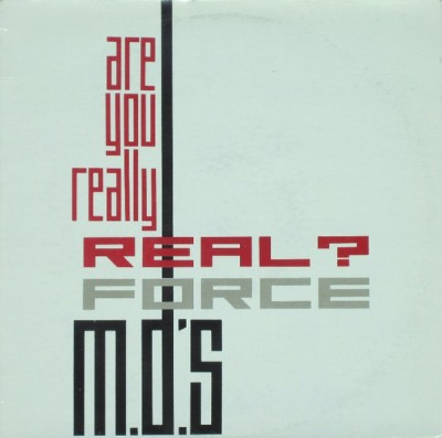Force MD's - Are You Really Real?