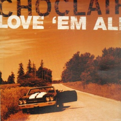 Choclair - Love Em All