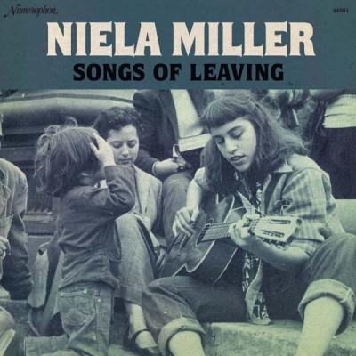 Niela Miller - Songs Of Leaving