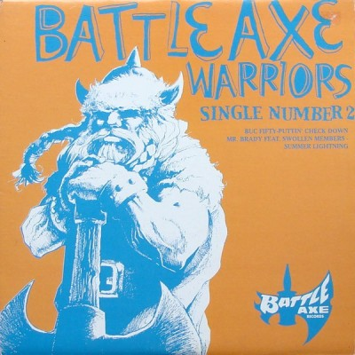 Buc Fifty / Mr. Brady - Battle Axe Warriors (Single #2)