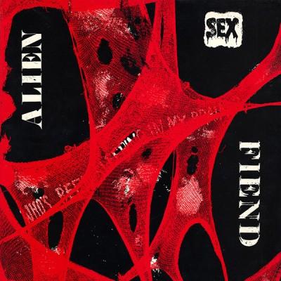 Alien Sex Fiend - Who's Been Sleeping In My Brain