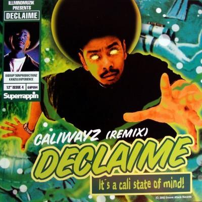 Declaime - Caliwayz (Remix)