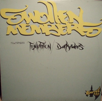 Swollen Members - Temptation / Dark Riders