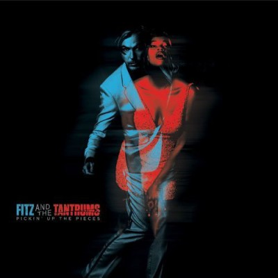 Fitz And The Tantrums - Pickin' Up The Pieces