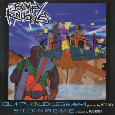 Bumpy Knuckles - Bumpy Knuckles Baby! / Stock In Da Game