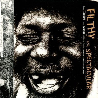 Encore - Filthy B/W Spectacular + Illuminant Chants