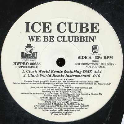 Ice Cube - We Be Clubbin' (The Clark Kent Remix)