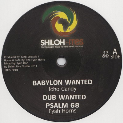 Icho Candy / Jah Melodie - Babylon Wanted / Up With The King