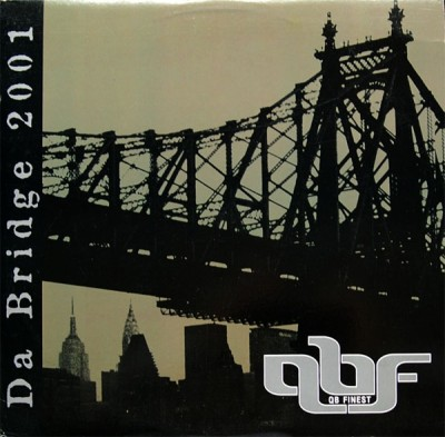QB Finest - Da Bridge 2001 / Oochie Wally
