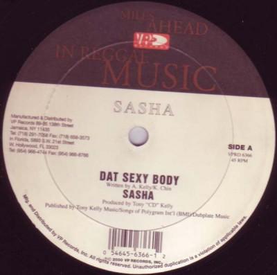 Sasha - Dat Sexy Body / No Ma Ha Me
