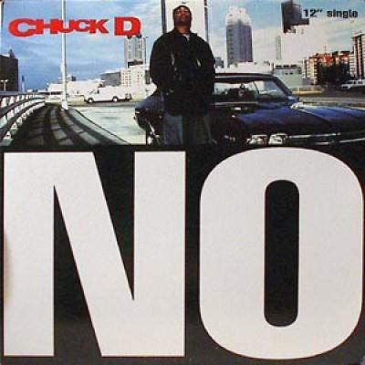 Chuck D - No