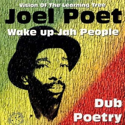 Joel Poet - Wake Up Jah People