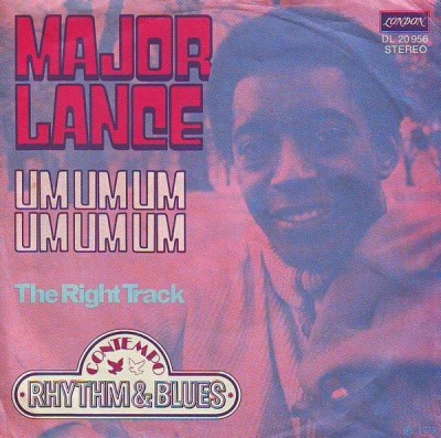 Major Lance - Um, Um, Um, Um, Um, Um / The Right Track