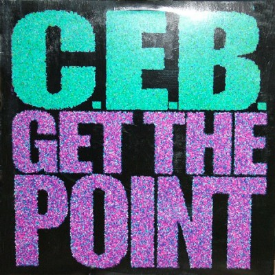 C.E.B. - Get The Point