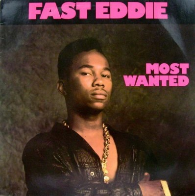 """""""Fast"""" Eddie Smith - Most Wanted"""