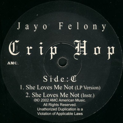 Jayo Felony - Crip Hop - She Loves Me Not