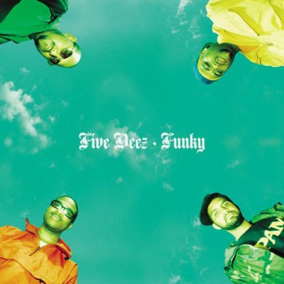Five Deez - Funky / Hey Young World