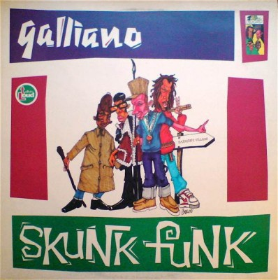 Galliano - Skunk Funk