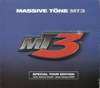 Massive Töne - MT3 (Special Tour Edition)