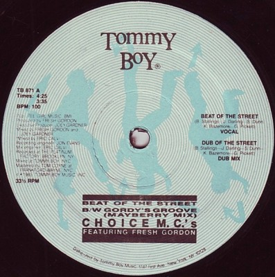 Choice MC's Featuring Fresh Gordon - Beat Of The Street B/W Gordy's Groove (Mayberry Mix)