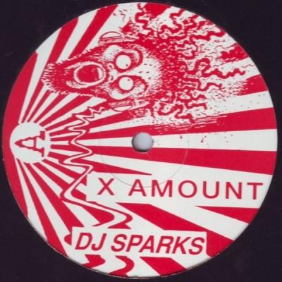DJ Sparks - X Amount / You We Mean