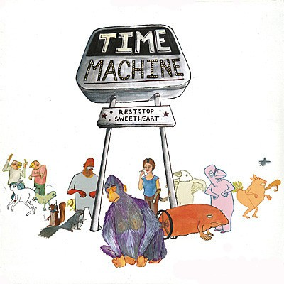 Time Machine - Reststop Sweetheart
