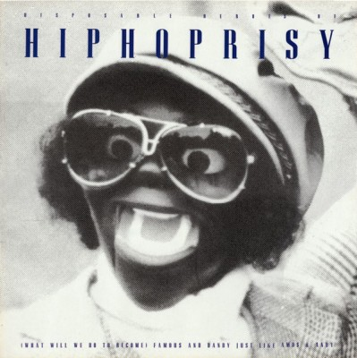 The Disposable Heroes Of Hiphoprisy - (What Will We Do To Become) Famous And Dandy Just Like Amos 'N' Andy