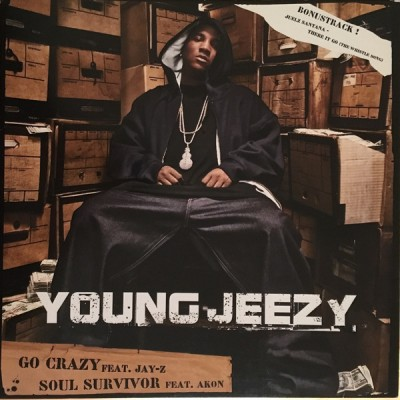 Young Jeezy - Go Crazy / Soul Survivor / There It Go (The Whistle Song)
