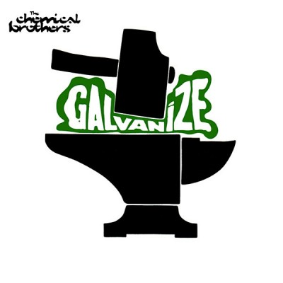 The Chemical Brothers - Galvanize