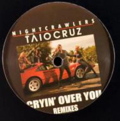 Nightcrawlers Featuring Taio Cruz - Cryin' Over You (Remixes)