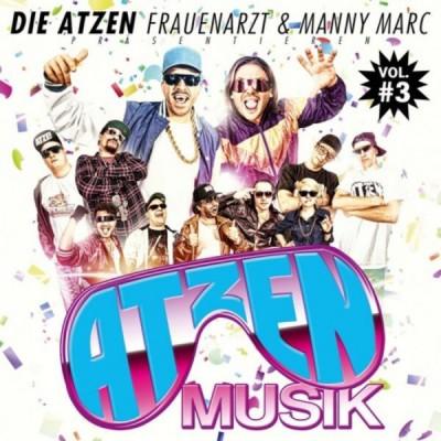 Frauenarzt & Manny Marc - Atzen Musik Vol. #3