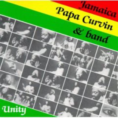 Jamaica Papa Curvin & Band - Unity