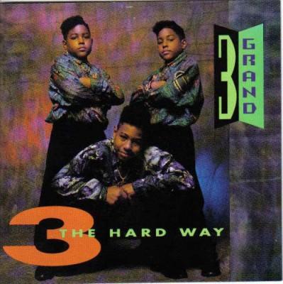 3 Grand - 3 The Hard Way