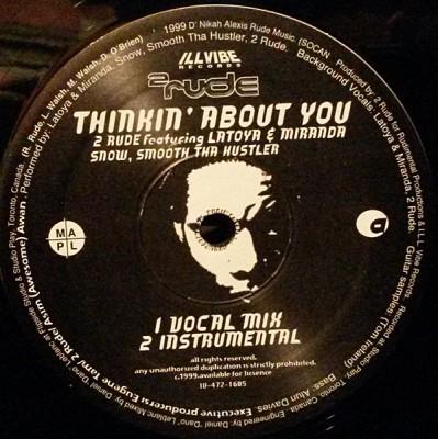 2 Rude - Thinkin' About You / Turn Around