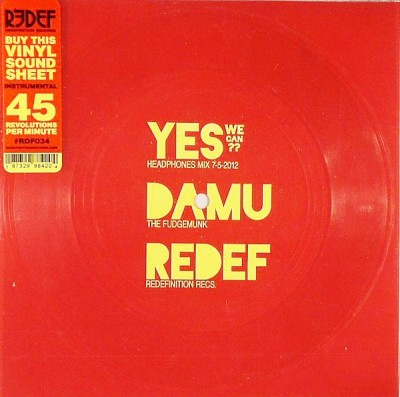 Damu The Fudgemunk - Yes We Can??