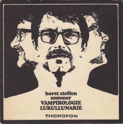 Horst Steffen Sommer - Vampirologie / Lukullunarie