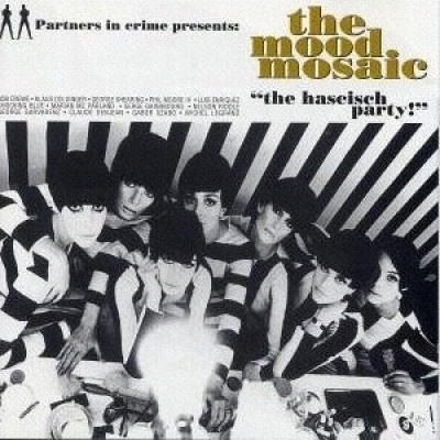 Various - The Mood Mosaic - The Hascisch Party