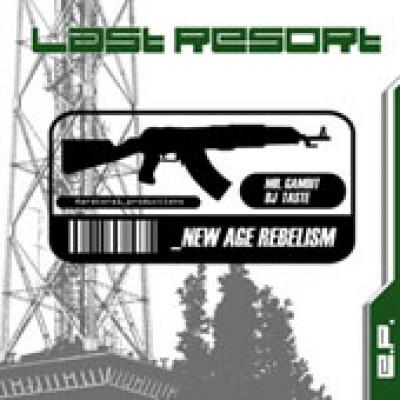 Last Resort - New Age Rebelism EP