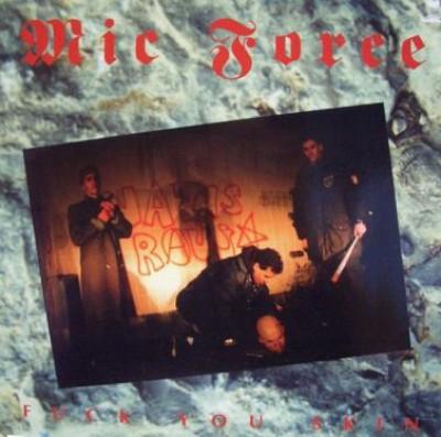 Mic Force - Fuck You Skin