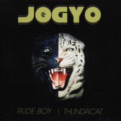 Jogyo - Rude Boy / Thundacat