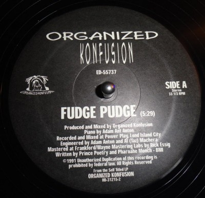 Organized Konfusion - Fudge Pudge / Walk Into The Sun