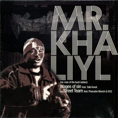 Mr. Khaliyl - Wages Of Sin / Street Team