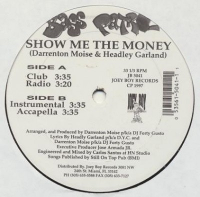 Bass Patrol - Show Me The Money